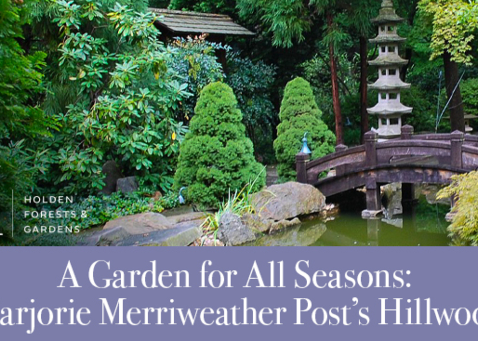 Virtual Class: A Garden for All Seasons: Marjorie Merriweather Post's Hillwood