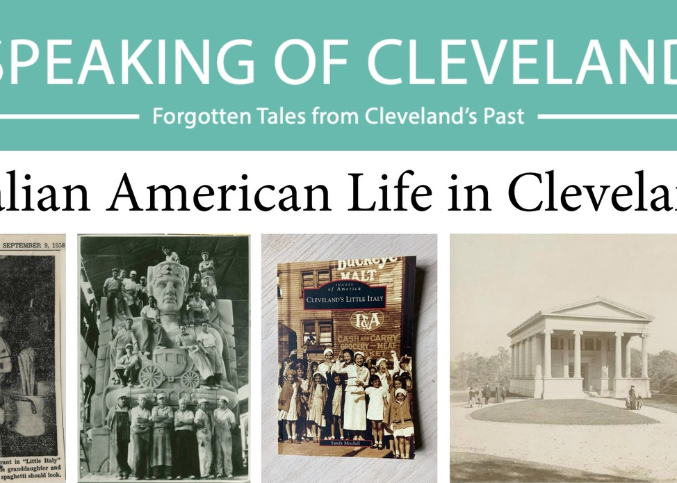 Speaking of Cleveland Lecture Series | Italian American Life in Cleveland
