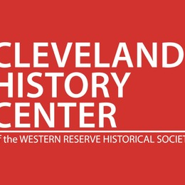 The Cleveland History Center is OPEN!